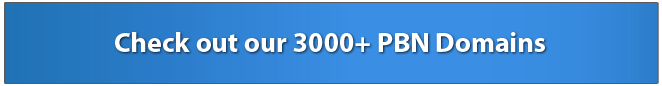 Check out our 3000+ PBN Domains
